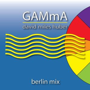 GAMmA (Berlin Remixes)