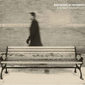 Birdsong At Morning - A Slight Departure-cover